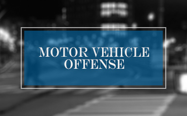Motor Vehicle Offenses